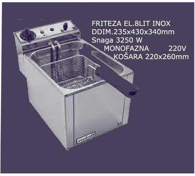 FRITEZA EL.8 LIT.INOX-DIM.235X430X340 MM,SNAGA 3250 W, MONOFAZNA 220 V,KORPA 220X2660 MM