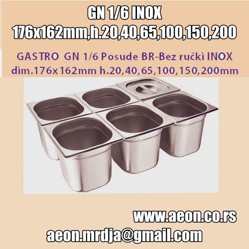 GASTRO  GN 1/6 Posude BR-Bez ručki INOX dim.176x162mm h.20,40,65,100,150,200mm